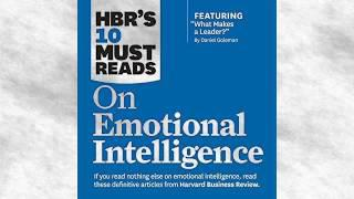 HBRs 10 Must Reads on Emotional Intelligence Audiobook | Harvard Business Review