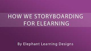 How we Storyboard for eLearning