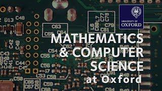 Mathematics and Computer Science at Oxford University