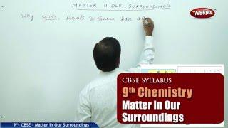 NCERT | CBSE Syllabus | Class 9th Science-Chemistry | Matter in our surroundings | Live Videos